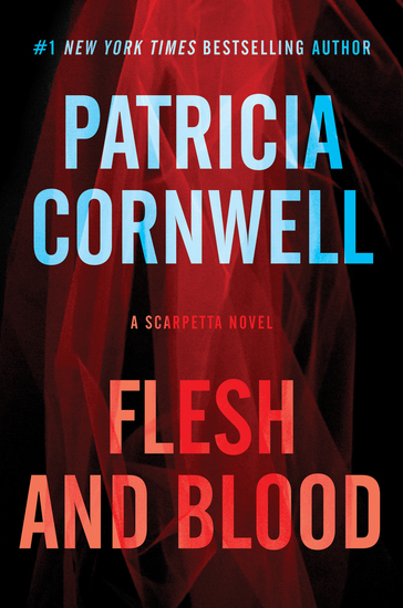 Flesh and Blood - A Scarpetta Novel - cover