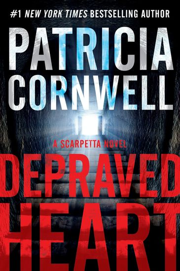Depraved Heart - A Scarpetta Novel - cover