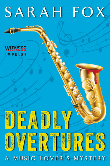 Deadly Overtures - A Music Lover's Mystery - cover