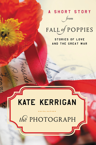 The Photograph - A Short Story from Fall of Poppies: Stories of Love and the Great War - cover