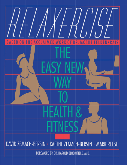 Relaxercise - The Easy New Way to Health and Fitness - cover