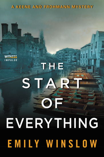 The Start of Everything - A Keene and Frohmann Mystery - cover