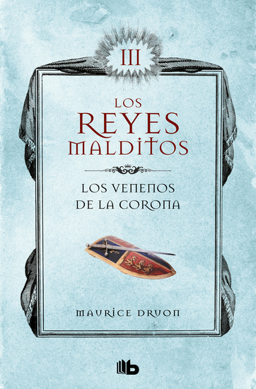 Los Reyes Malditos III Los venenos de la Corona - cover