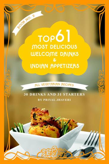 Top 61 Most Delicious Welcome Drinks Indian Appetizers