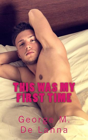 This Was My First Time - Confessions of Boys #1 - cover