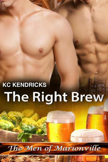 The Right Brew - The Men of Marionville #9 - cover
