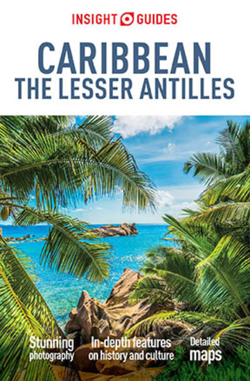 Insight Guides Caribbean: The Lesser Antilles (Travel Guide eBook) - cover