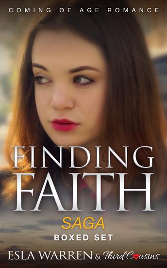Finding Faith - Coming Of Age Romance Saga (Boxed Set) - YA Romance Saga - cover