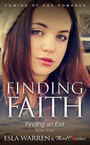 Finding Faith - Finding an Exit (Book 3) Coming Of Age Romance - Coming Of Age Romance - cover