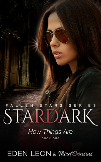 Stardark - How Things Are (Book 1) Fallen Stars Series - Supernatural Thriller Series - cover