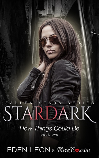 Stardark - How Things Could Be (Book 2) Fallen Stars Series - Supernatural Thriller Series - cover