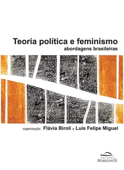 Teoria política e feminismo - abordagens brasileiras - cover