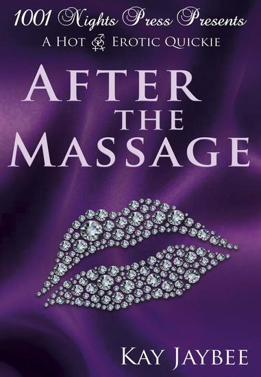 After the Massage: A Hot M F F Erotic Quickie - cover