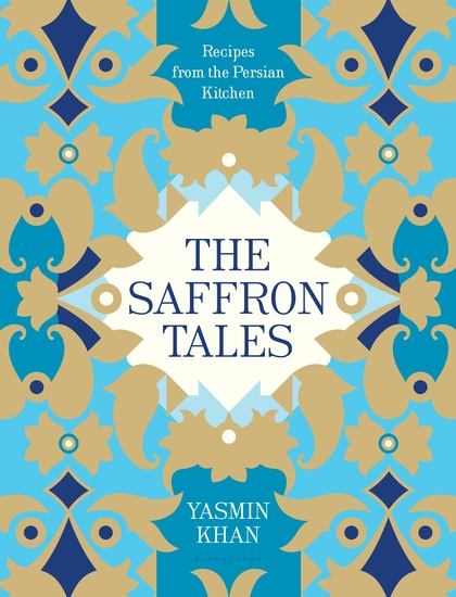 The Saffron Tales - Recipes from the Persian Kitchen - cover