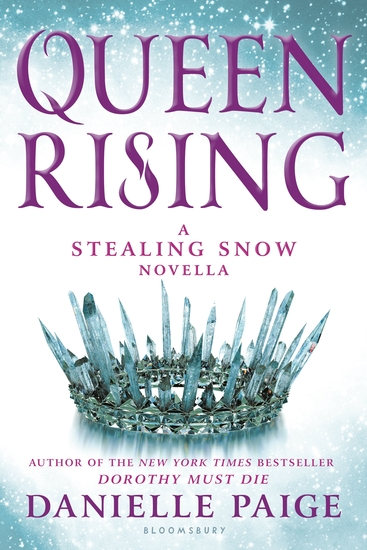 Queen Rising - A Stealing Snow Novella - cover