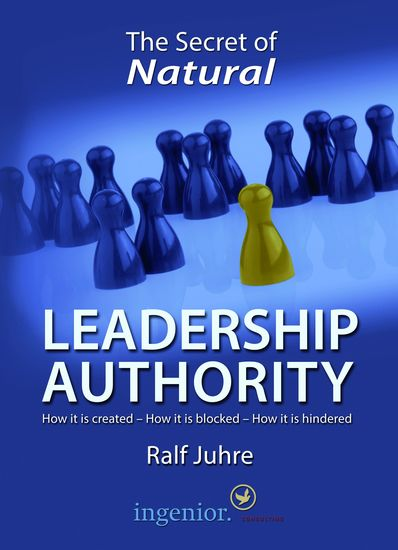 The Secret of Natural Leadership Authority - How it is created - How it is blocked - How it is hindered - cover