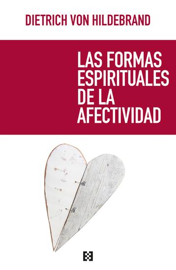 Las formas espirituales de la afectividad - cover