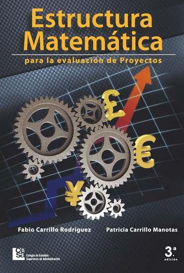 Estructura matemática para la evaluación de proyectos - 3 Edición - cover