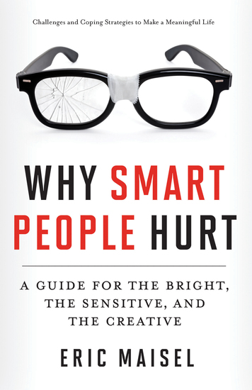 Why Smart People Hurt - A Guide for the Bright the Sensitive and the Creative - cover