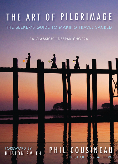 The Art of Pilgrimage - The Seeker's Guide to Making Travel Sacred - cover