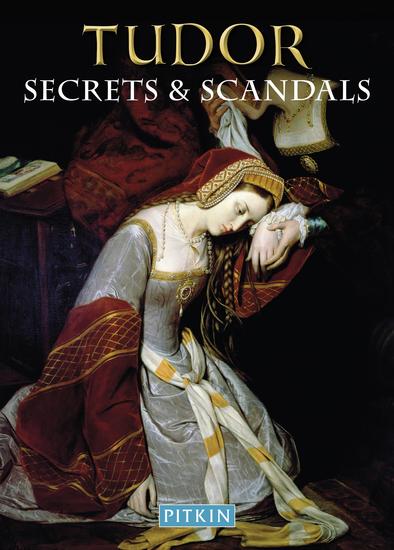 Tudor Secrets & Scandals - cover