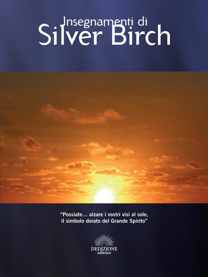 Silver Birch lo Spirito Guida di Maurice Barbanell - Insegnamenti di Silver Birch - cover