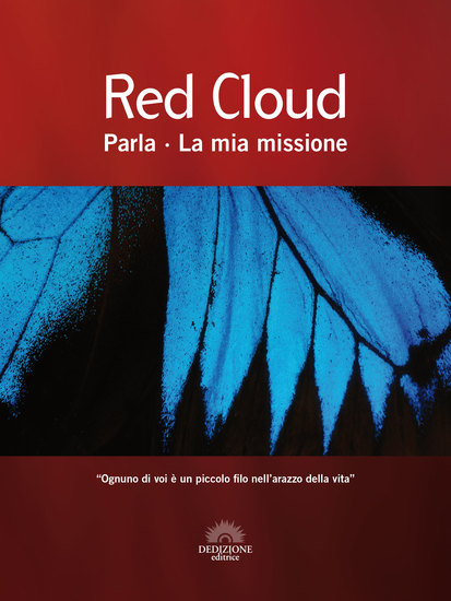 Red Cloud lo Spirito Guida di Estelle Roberts - Red Cloud Parla - La mia missione - cover