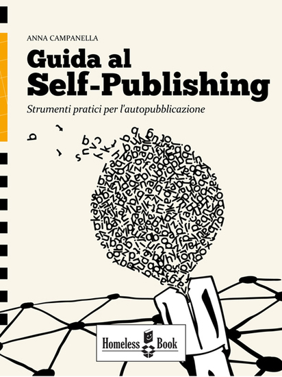 Guida al Self-Publishing - Strumenti pratici per l'autopubblicazione - cover