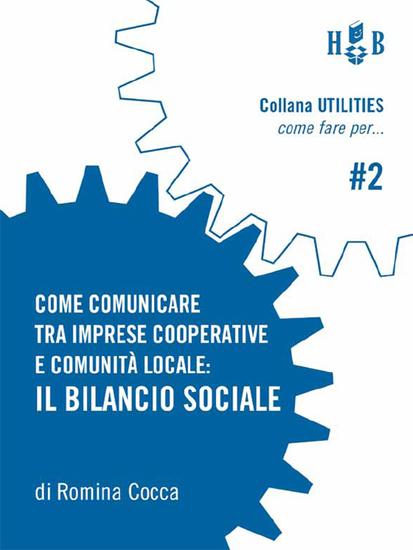 Come comunicare tra imprese cooperative e comunità locale: il bilancio sociale - cover