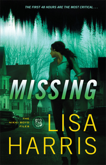 Missing (The Nikki Boyd Files Book #2) - cover