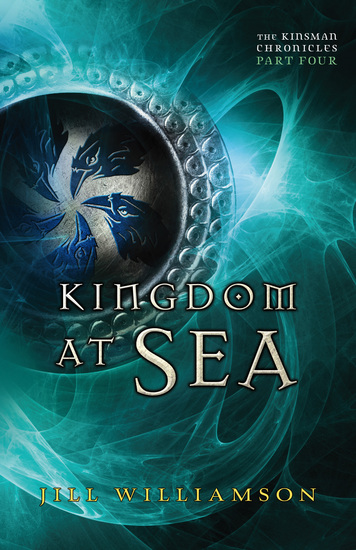 Kingdom at Sea (The Kinsman Chronicles) - Part 4 - cover