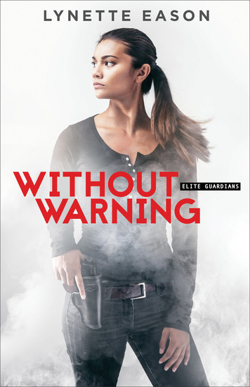 Without Warning (Elite Guardians Book #2) - cover