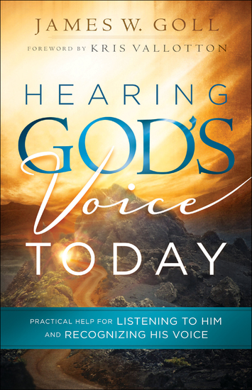 Hearing God's Voice Today - Practical Help for Listening to Him and Recognizing His Voice - cover