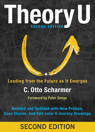 Theory U - Leading from the Future as It Emerges - cover