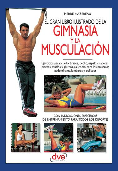 El gran libro ilustrado de la gimnasia y la musculación - cover