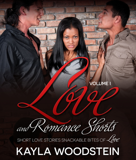 Love and Romance Shorts Volume I - Short Love Stories Snackable Bites of Love - cover