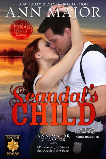 Scandal's Child - Texas: Children of Destiny #5 - cover