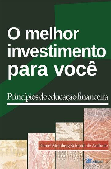 O melhor investimento para você - princípios de educação financeira - cover