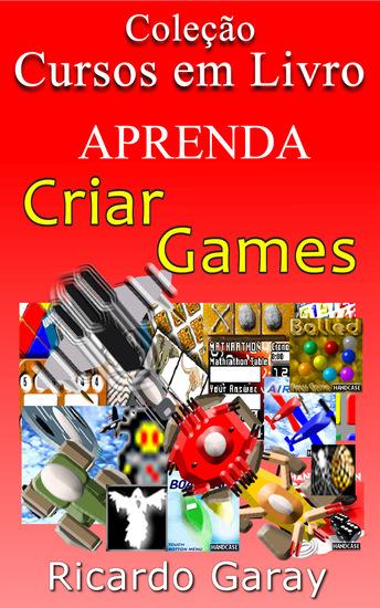 Aprenda a criar Games - cover