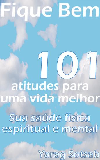 Fique Bem - 101 Atitudes para uma vida melhor - cover