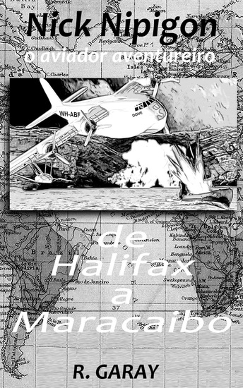 Nick Nipigon - De Halifax a Maracaibo - cover