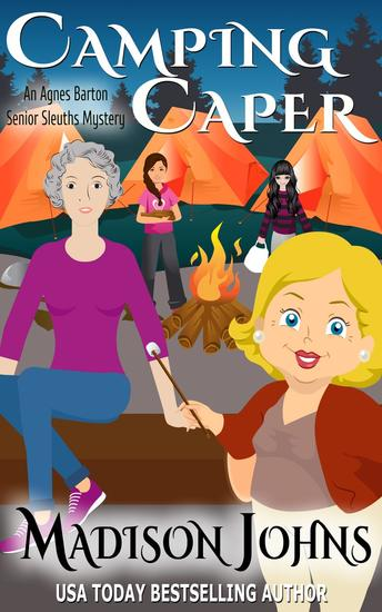 Camping Caper - An Agnes Barton Senior Sleuths Mystery #11 - cover