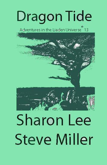 Dragon Tide - Adventures in the Liaden Universe® #13 - cover