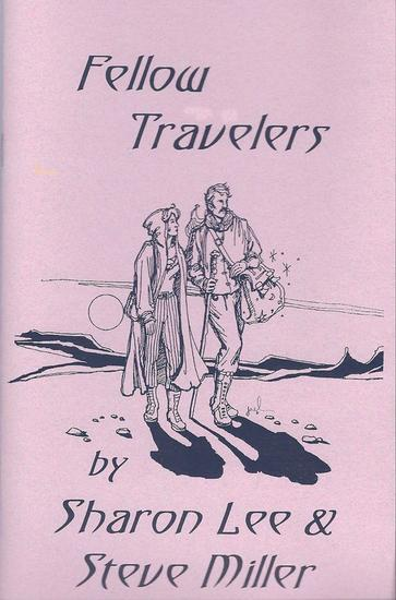 Fellow Travelers - Adventures in the Liaden Universe® #2 - cover