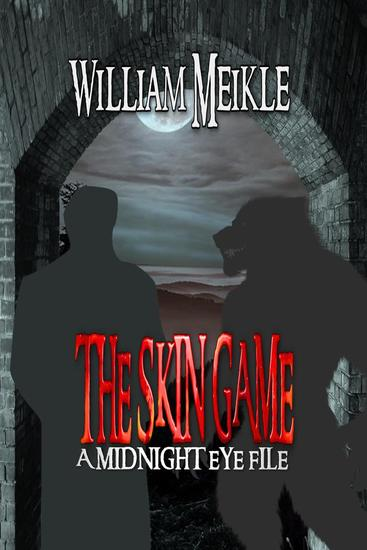 The Skin Game - The Midnight Eye Files #3 - cover