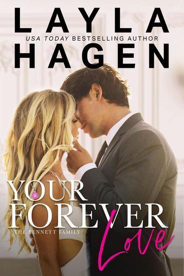 Your Forever Love - The Bennett Family #3 - cover