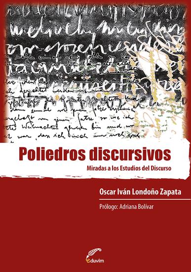 Poliedros discursivos - Miradas a los estudios del discurso - cover