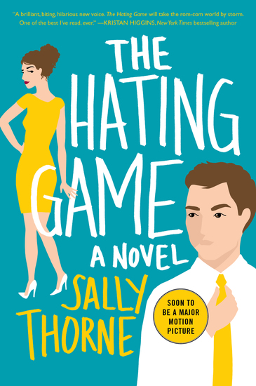 The Hating Game - A Novel - cover