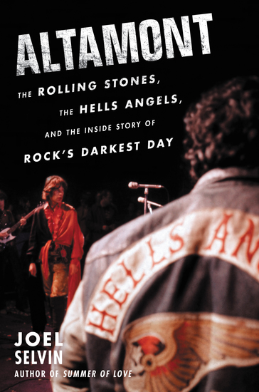 Altamont - The Rolling Stones the Hells Angels and the Inside Story of Rock's Darkest Day - cover
