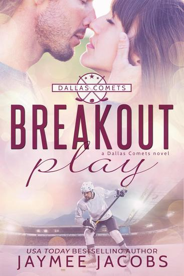 Breakout Play - The Dallas Comets #3 - cover